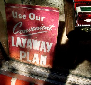 Layaway sign old CC